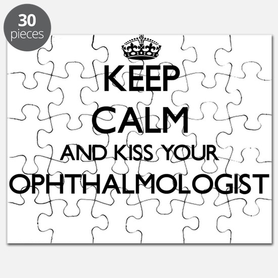 Keep calm and kiss your Ophthalmologist Puzzle