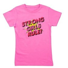 Strong Girls Rule! Girl's Tee