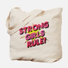 Strong Girls Rule! Tote Bag