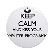 Keep calm and kiss your Computer Ornament (Round)