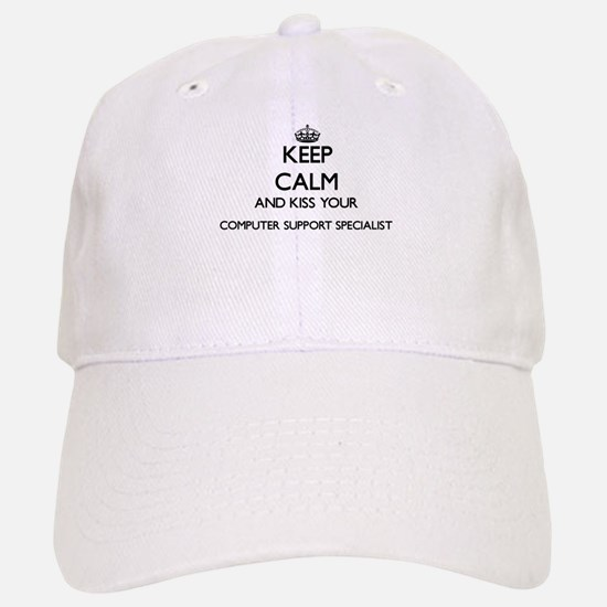 Keep calm and kiss your Computer Support Speci Baseball Baseball Cap
