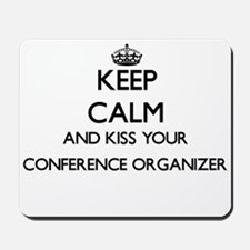 Keep calm and kiss your Conference Organ Mousepad