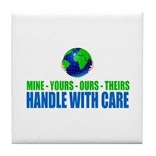 Earth - Handle With Care Tile Coaster