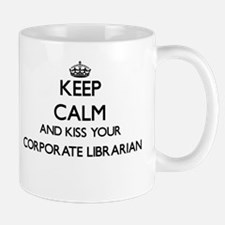 Keep calm and kiss your Corporate Librarian Mugs