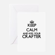 Keep calm and kiss your Crafter Greeting Cards
