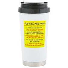 Cute Yes they are identical Travel Mug