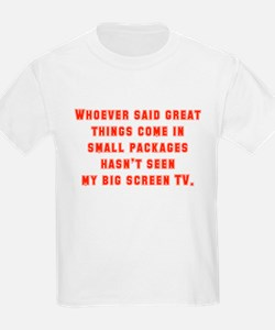 Whoever Said Great Things Come In T-Shirt