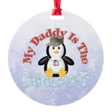 My Daddy is the Coolest Penguin Ornament