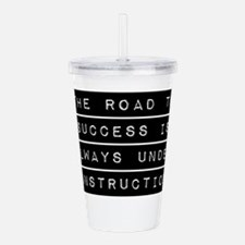 The Road To Success Acrylic Double-wall Tumbler