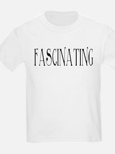 Fascinating 2 T-Shirt