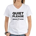 Quiet Please Genius At Work Women's V-Neck T-Shirt