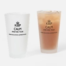 Keep calm and kiss your Higher Educ Drinking Glass
