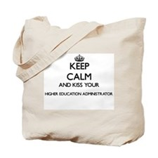 Keep calm and kiss your Higher Education Tote Bag
