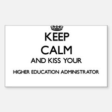 Keep calm and kiss your Higher Education A Decal