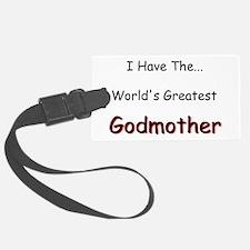 I Have a Great Godmom Luggage Tag