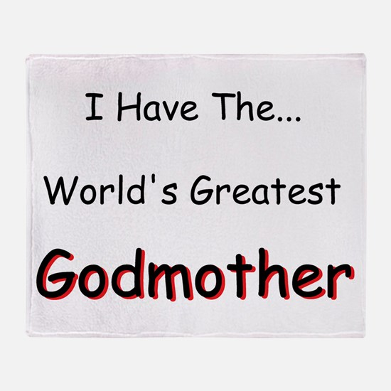 I Have a Great Godmom Throw Blanket