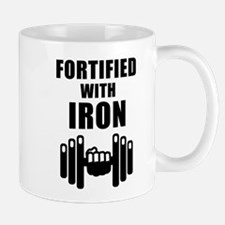 Fortified With Iron Mugs