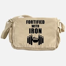Fortified With Iron Messenger Bag