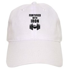 Fortified With Iron Baseball Cap