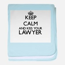Keep calm and kiss your Lawyer baby blanket