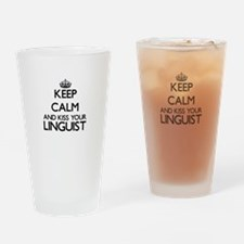 Keep calm and kiss your Linguist Drinking Glass