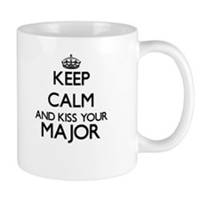 Keep calm and kiss your Major Mugs