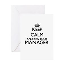 Keep calm and kiss your Manager Greeting Cards
