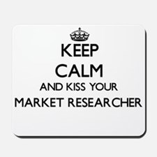 Keep calm and kiss your Market Researche Mousepad