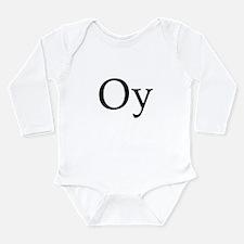 Oy Long Sleeve Infant Bodysuit
