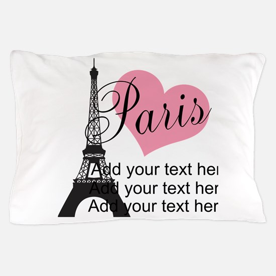 custom add text paris Pillow Case