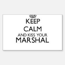 Keep calm and kiss your Marshal Decal