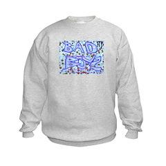 Bad Boyz Get Up Sweatshirt