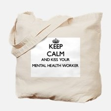Keep calm and kiss your Mental Health Wor Tote Bag