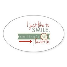 Cute I just like smiling Decal