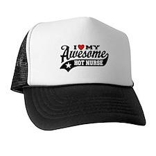 I Love My Awesome Hot Nurse Trucker Hat