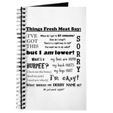 Things Fresh Meat Say Journal