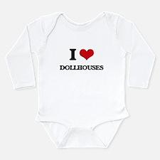 I Love Dollhouses Body Suit