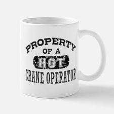 Property of a Hot Crane Operator Mug