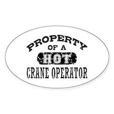 Property of a Hot Crane Operator Bumper Stickers
