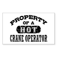 Property of a Hot Crane Operat Decal