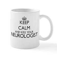 Keep calm and kiss your Neurologist Mugs