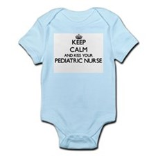 Keep calm and kiss your Pediatric Nurse Body Suit