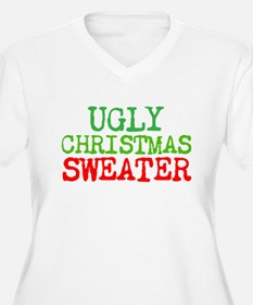 ugly christmas sweater Plus Size T-Shirt