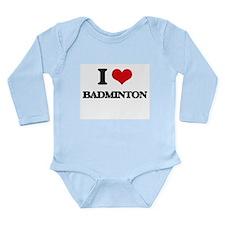 I Love Badminton Body Suit