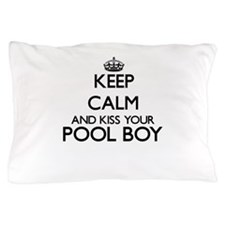 Keep calm and kiss your Pool Boy Pillow Case