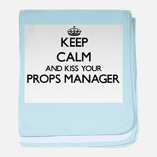 Keep calm and kiss your Props Manager baby blanket