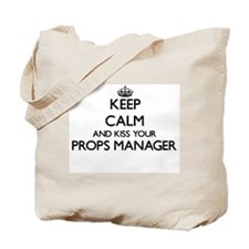 Keep calm and kiss your Props Manager Tote Bag