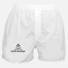 Keep calm and kiss your Props Manager Boxer Shorts