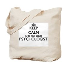 Keep calm and kiss your Psychologist Tote Bag