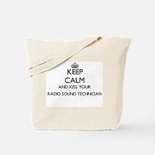 Keep calm and kiss your Radio Sound Techn Tote Bag